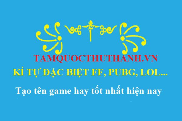 ki-tu-dac-biet-tamquocthuthanh